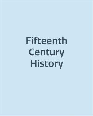 Fifteenth Century History