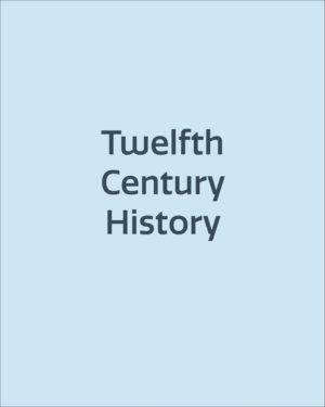 Twelfth Century History